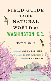cover of Field Guide to the Natural World of Washington, D.C.