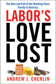 cover of Labor's Love Lost: The Rise and Fall of the Working- Class Family in America