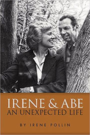Irene and Abe: An Unexpected Life