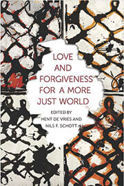 Love and Forgiveness for a More Just World book cover