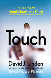Cover of Touch: The Science of Hand, Heart, and Mind
